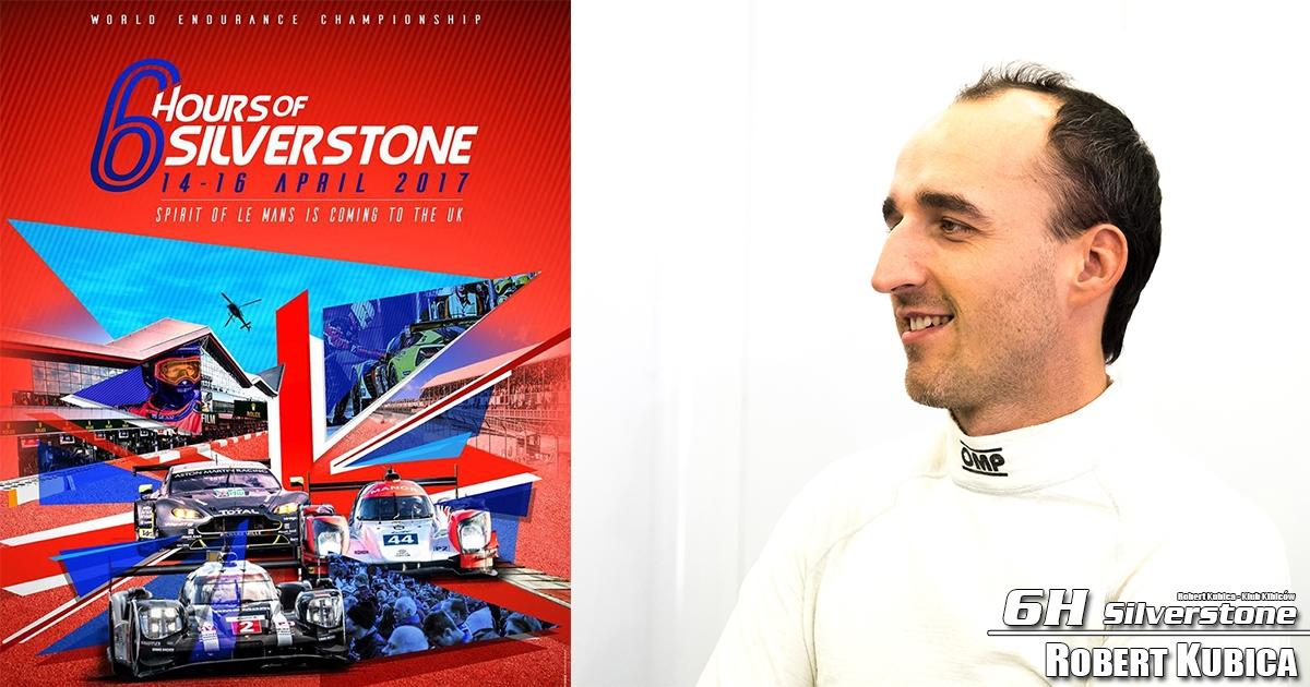 Robert Kubica w WEC : Poznaliśmy harmonogram 6h Silverstone 2017