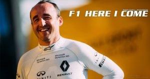 Robert Kubica - F1 here I come