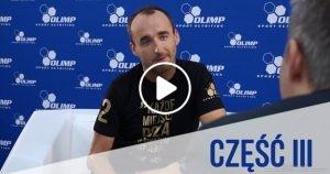 Robert Kubica Jestem bliżej celu ... - wywiad dla Olimp Sport Nutrition Część 3