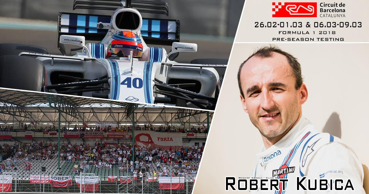 Przedsezonowe testy F1 - Robert Kubica - Barcelona 2018 - przewodnik kibica