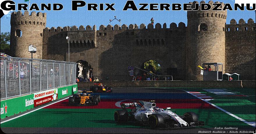 Grand Prix Azerbejdżanu 2018