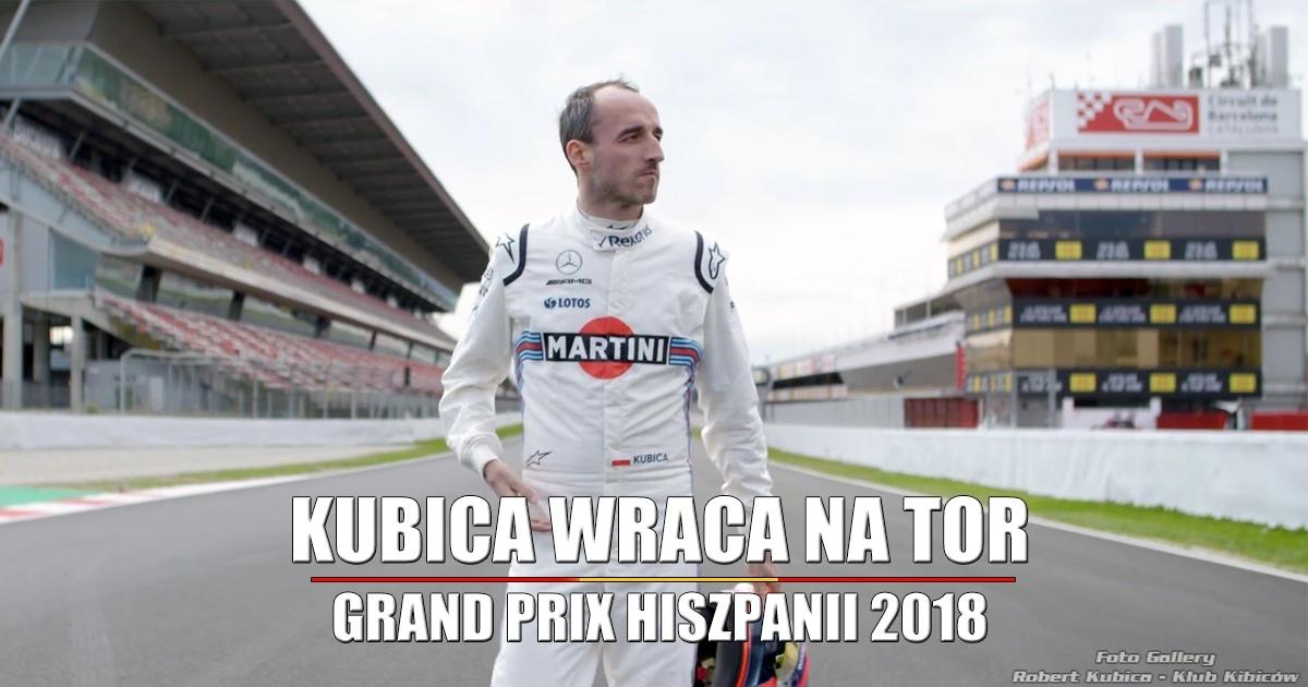 Robert Kubica w FP1 - Formula 1 Grand Prix Hiszpanii 2018