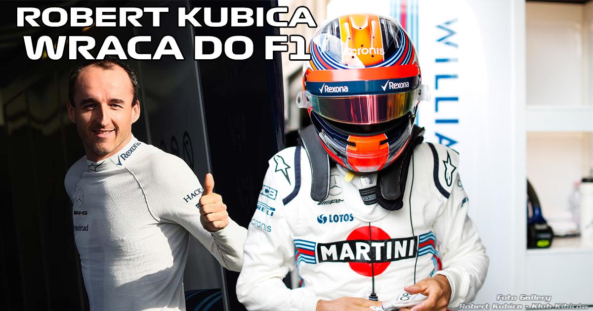 Robert Kubica wraca do F1- Historyczny powrót Polaka!